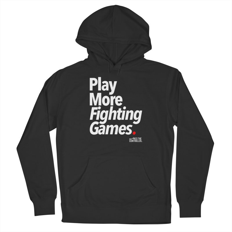 Play More Fighting Games (Series 1) Men's French Terry Pullover Hoody by Official Pass The Controller Store