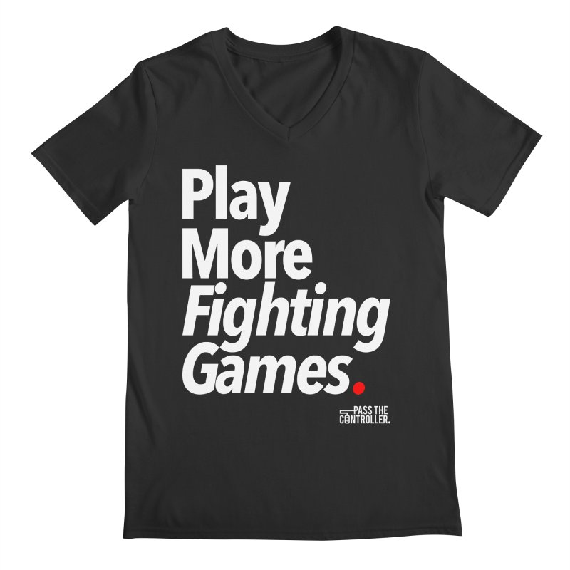 Play More Fighting Games (Series 1) Men's V-Neck by Official Pass The Controller Store