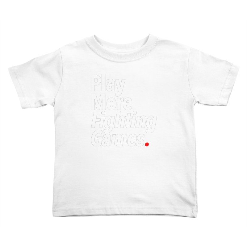 Play More Fighting Games (Series 1) Kids Toddler T-Shirt by Official Pass The Controller Store