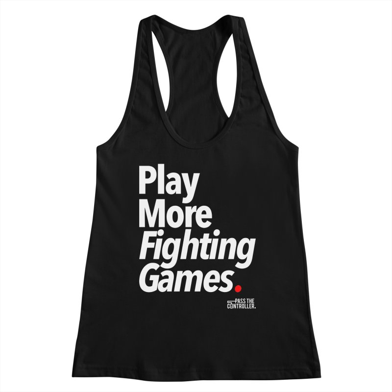 Play More Fighting Games (Series 1) Women's Racerback Tank by Official Pass The Controller Store