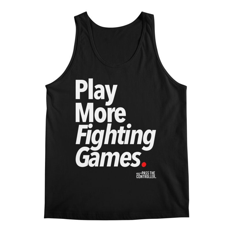 Play More Fighting Games (Series 1) Men's Regular Tank by Official Pass The Controller Store