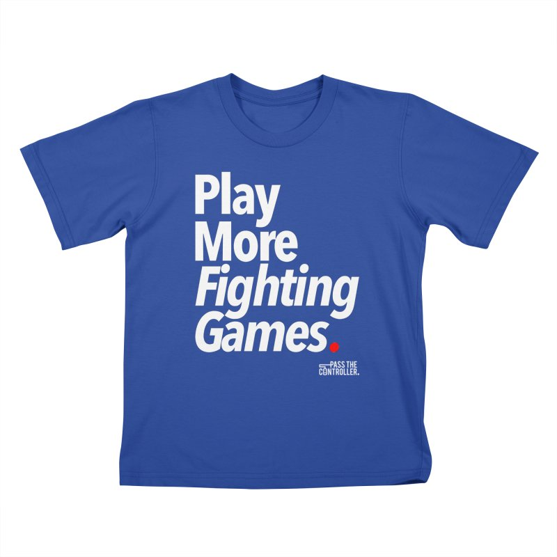 Play More Fighting Games (Series 1) Kids T-Shirt by Official Pass The Controller Store