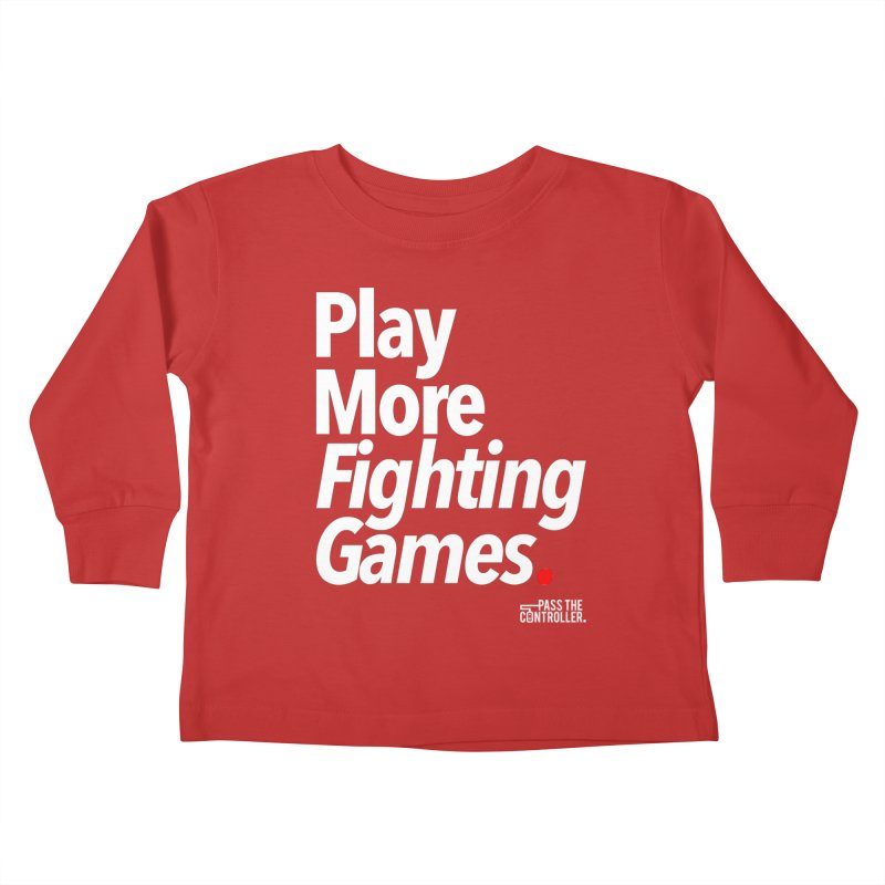 Play More Fighting Games (Series 1) Kids Toddler Longsleeve T-Shirt by Official Pass The Controller Store