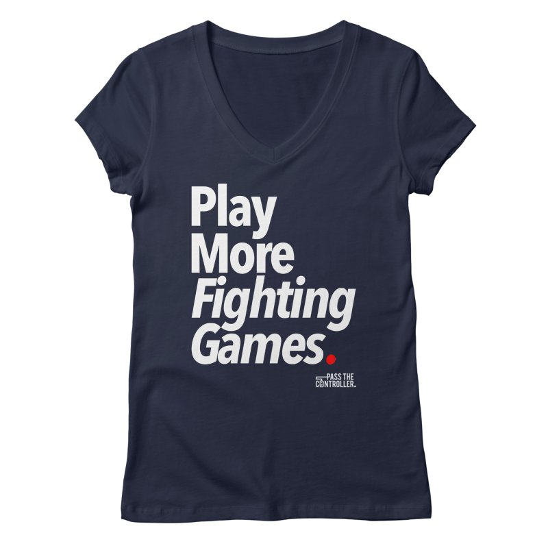 Play More Fighting Games (Series 1) Women's Regular V-Neck by Official Pass The Controller Store