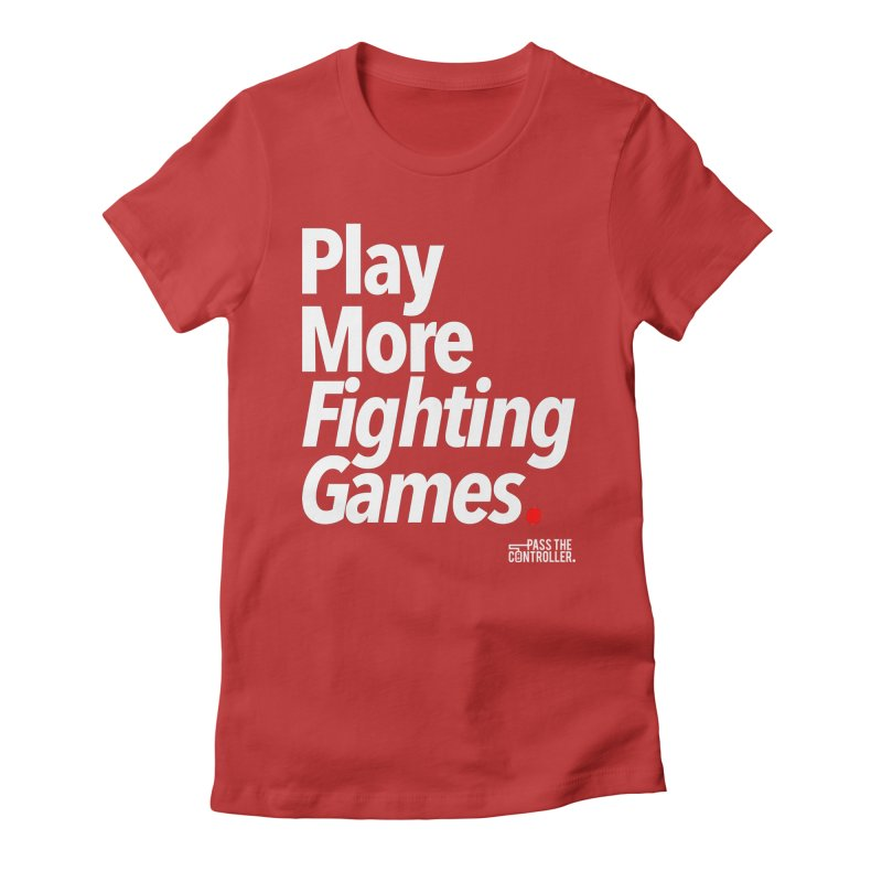 Play More Fighting Games (Series 1) Women's T-Shirt by Official Pass The Controller Store