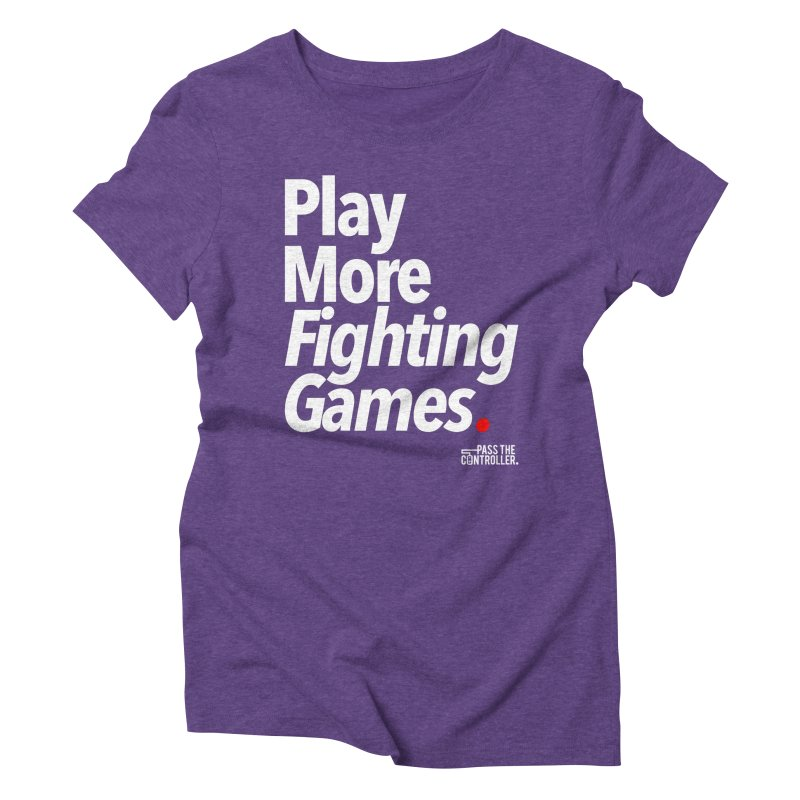 Play More Fighting Games (Series 1) Women's Triblend T-Shirt by Official Pass The Controller Store