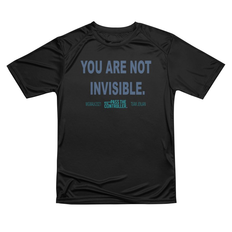 You Are Not Invisible - 2021 Women's T-Shirt by Official Pass The Controller Store