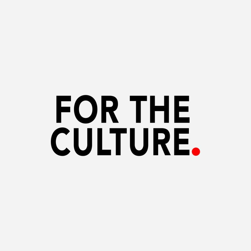 For The Culture Women's T-Shirt by Official Pass The Controller Store