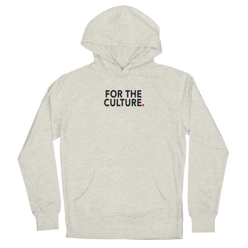 For The Culture Men's Pullover Hoody by Official Pass The Controller Store