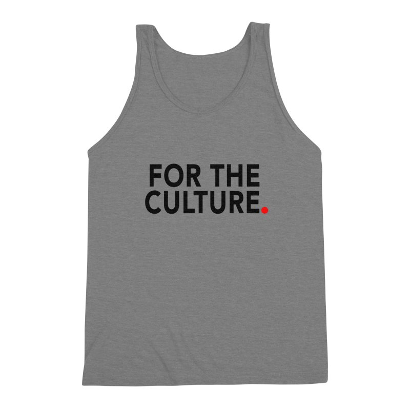 For The Culture Men's Tank by Official Pass The Controller Store