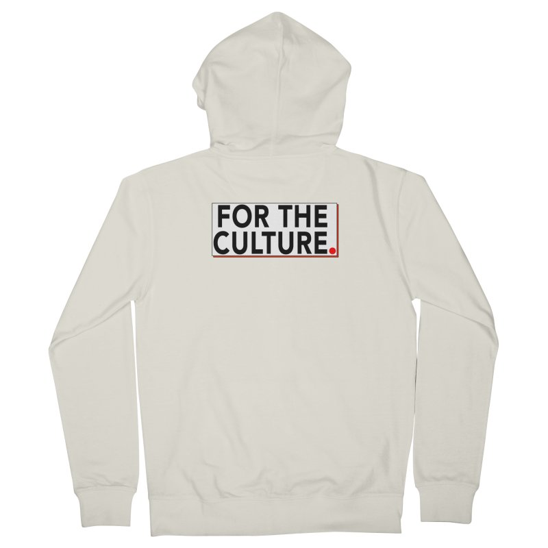 For The Culture (Popped) Women's French Terry Zip-Up Hoody by Official Pass The Controller Store