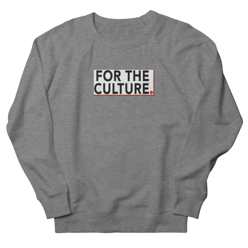 For The Culture (Popped) Men's French Terry Sweatshirt by Official Pass The Controller Store