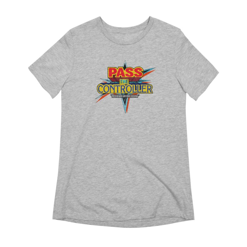 Take You For A Ride Women's Extra Soft T-Shirt by Official Pass The Controller Store