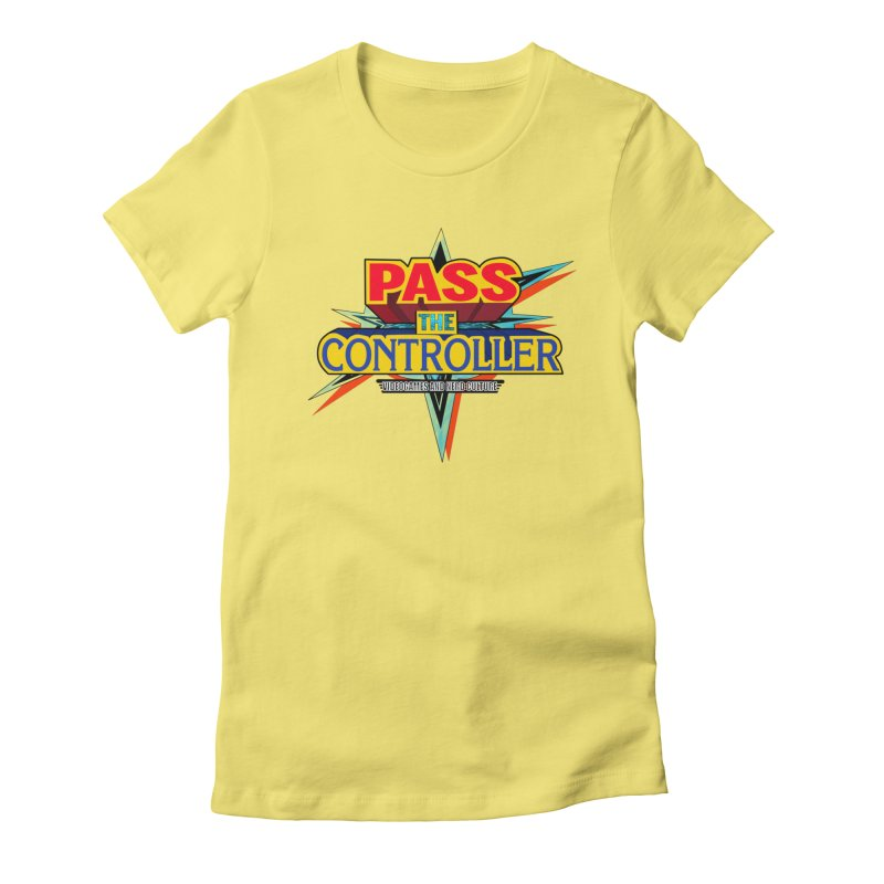 Take You For A Ride Women's T-Shirt by Official Pass The Controller Store