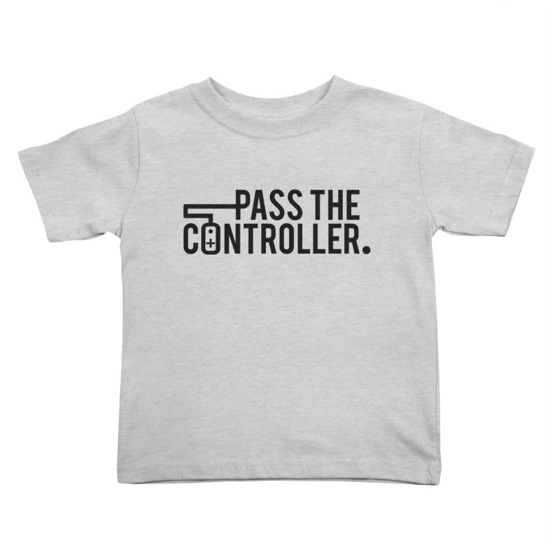 Pass The Controller (Black) Kids Toddler T-Shirt by Official Pass The Controller Store