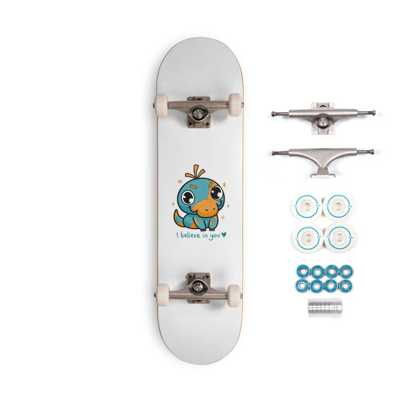 I Believe in You! Accessories Skateboard by Patch Gaming's Merchandise Shop