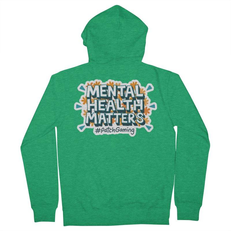 Mental Health Matters Men's Zip-Up Hoody by Patch Gaming's Merchandise Shop