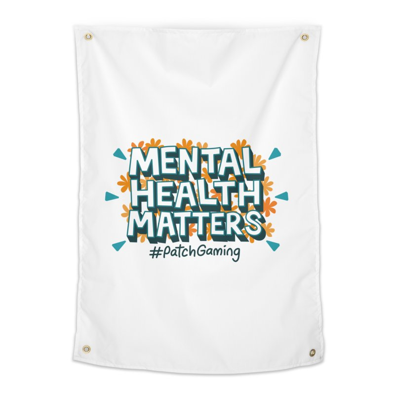Mental Health Matters Home Tapestry by Patch Gaming's Merchandise Shop