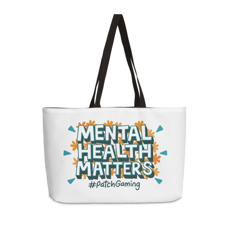 Mental Health Matters Accessories Bag by Patch Gaming's Merchandise Shop