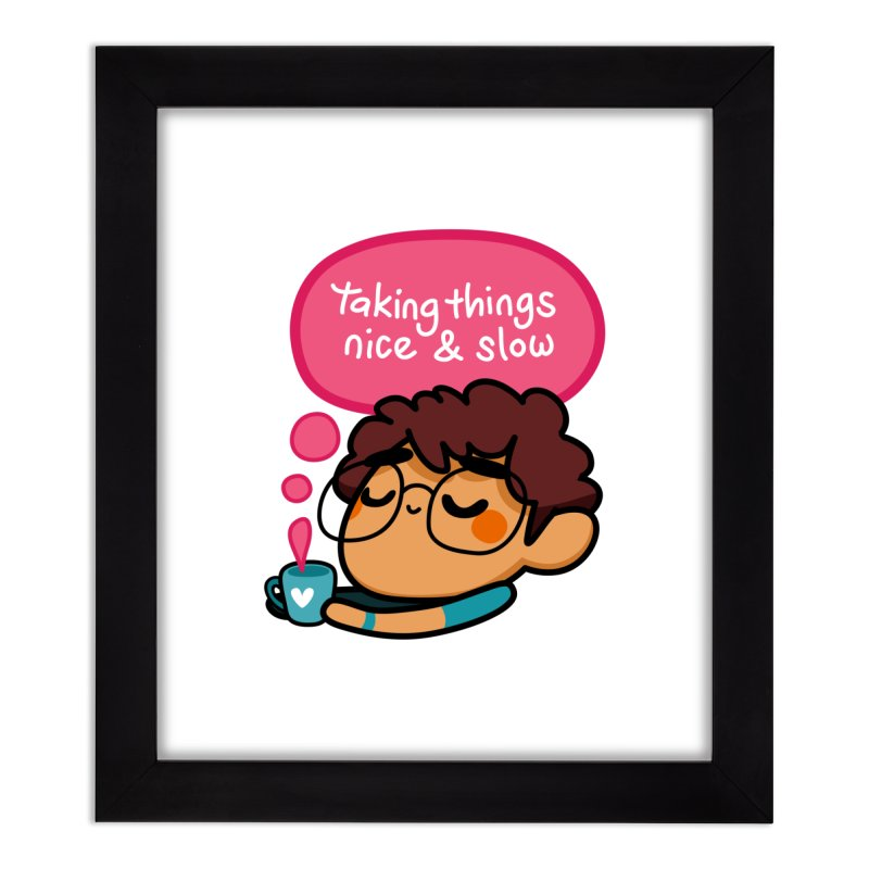 Taking Things Nice and Slow Home Framed Fine Art Print by Patch Gaming's Merchandise Shop