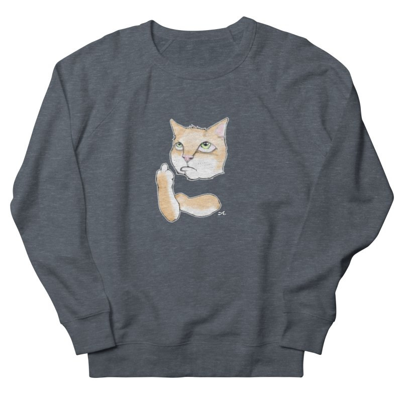 Cattitude Women's French Terry Sweatshirt by Patrick Arena Art's Artist Shop