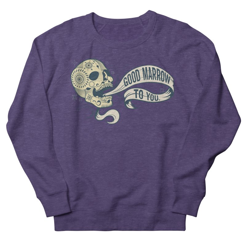 Good Marrow to You Women's Sweatshirt by Paul Johnson's Artist Shop