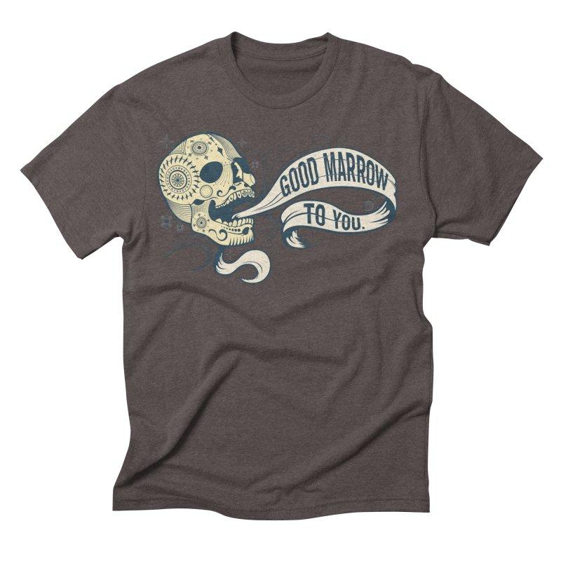Good Marrow to You Men's Triblend T-Shirt by Paul Johnson's Artist Shop