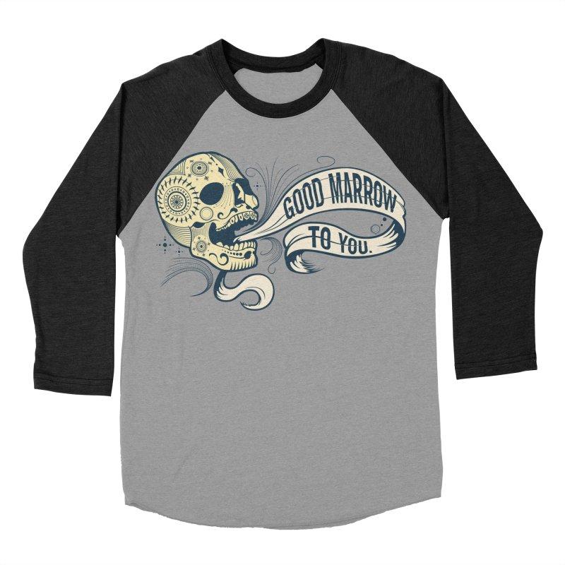 Good Marrow to You Men's Baseball Triblend T-Shirt by Paul Johnson's Artist Shop