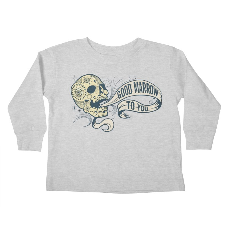Good Marrow to You Kids Toddler Longsleeve T-Shirt by Paul Johnson's Artist Shop