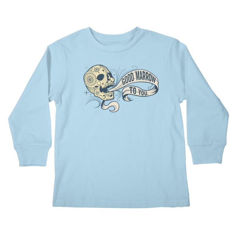 Good Marrow to You Kids Longsleeve T-Shirt by Paul Johnson's Artist Shop