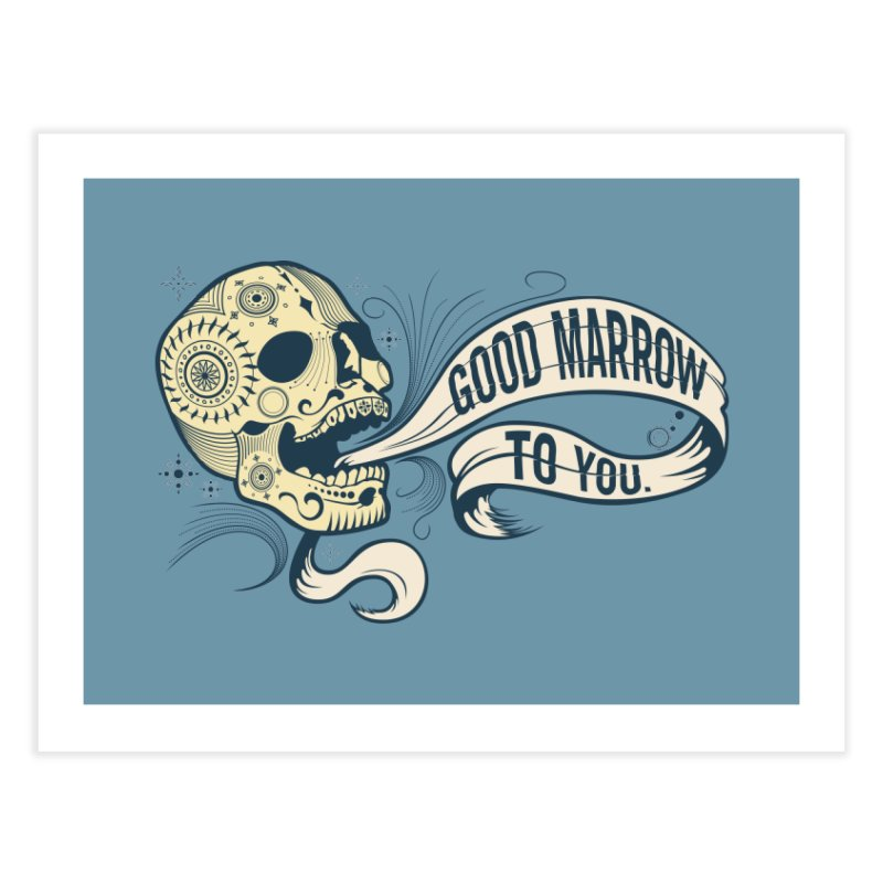 Good Marrow to You Home Fine Art Print by Paul Johnson's Artist Shop