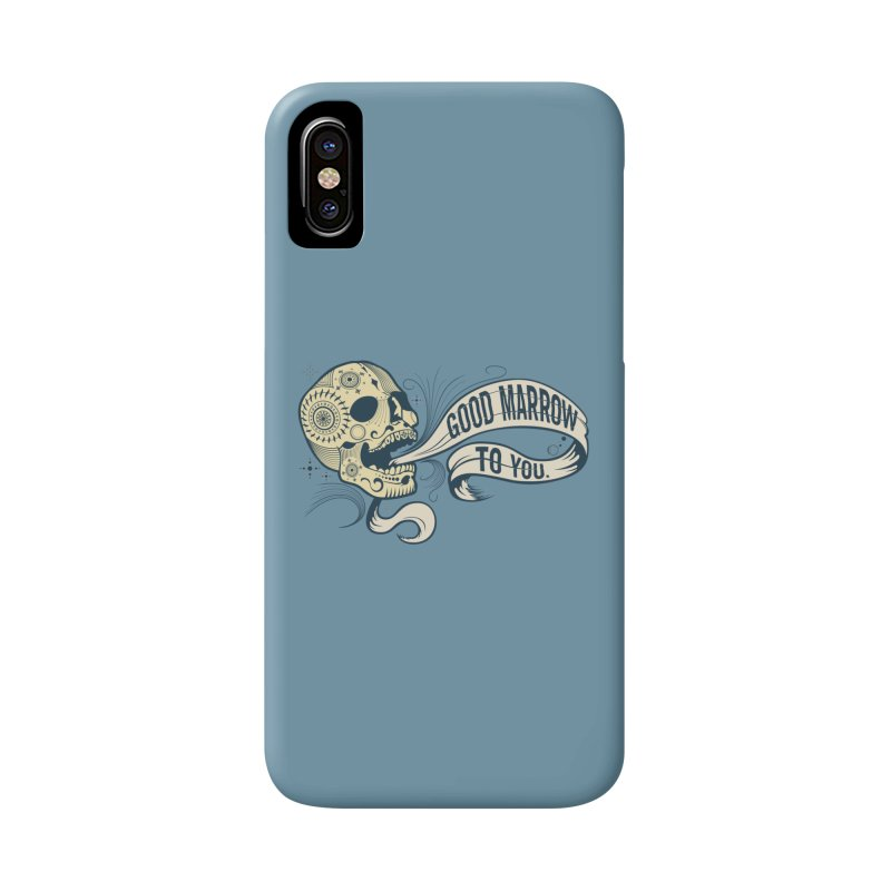 Good Marrow to You Accessories Phone Case by Paul Johnson's Artist Shop