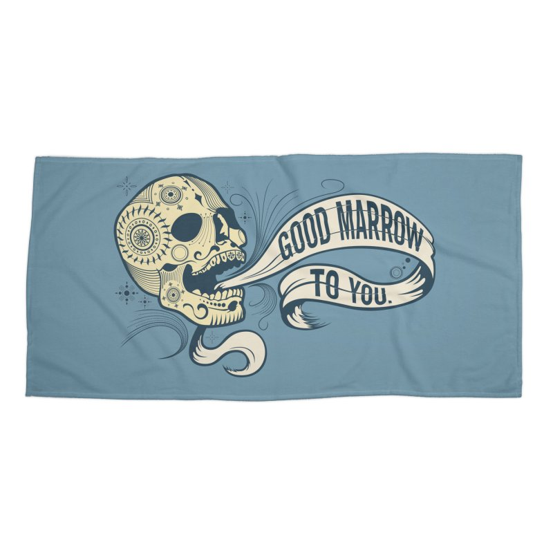Good Marrow to You Accessories Beach Towel by Paul Johnson's Artist Shop