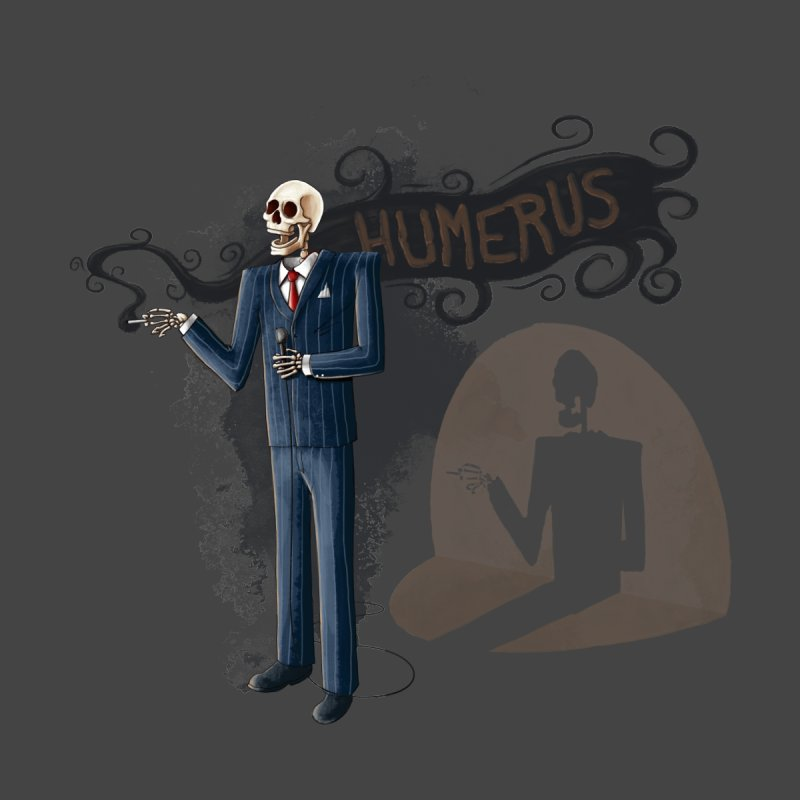 Humerus   by Paul Johnson's Artist Shop