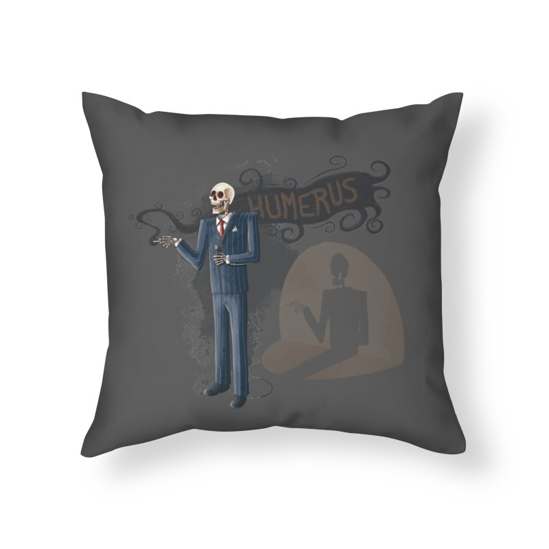 Humerus Home Throw Pillow by Paul Johnson's Artist Shop
