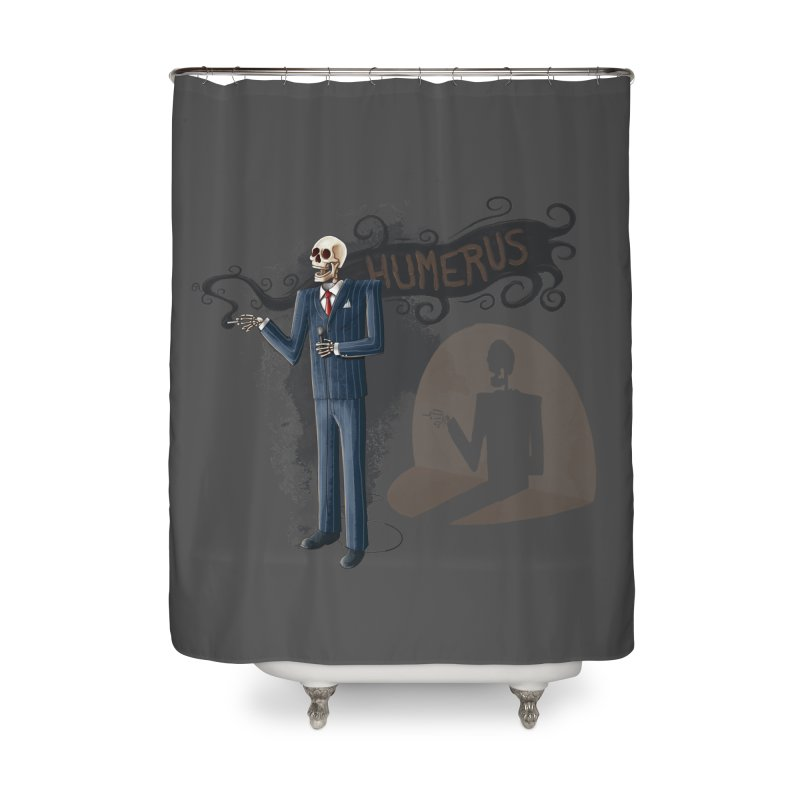 Humerus Home Shower Curtain by Paul Johnson's Artist Shop