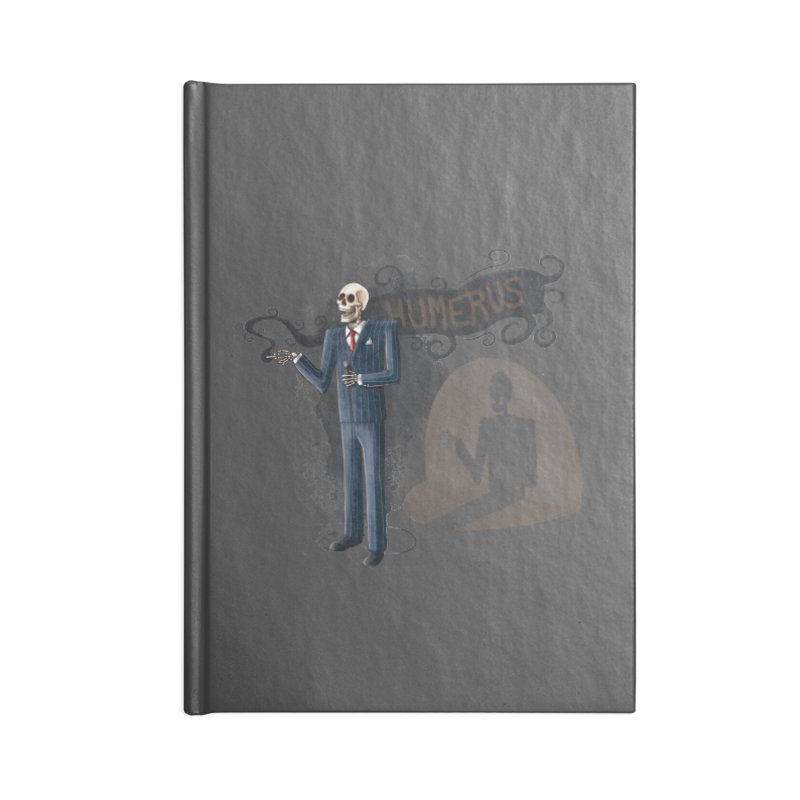 Humerus Accessories Notebook by Paul Johnson's Artist Shop