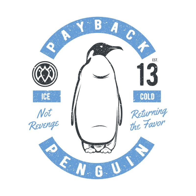 Ice Cold - Payback Penguin Women's Fitted T-Shirt by Payback Penguin