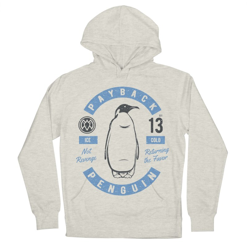 Ice Cold - Payback Penguin Women's Pullover Hoody by Payback Penguin
