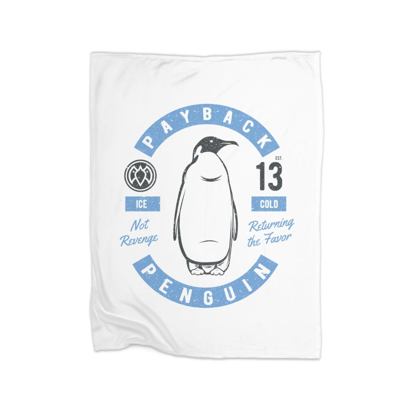 Ice Cold - Payback Penguin Home Fleece Blanket by Payback Penguin