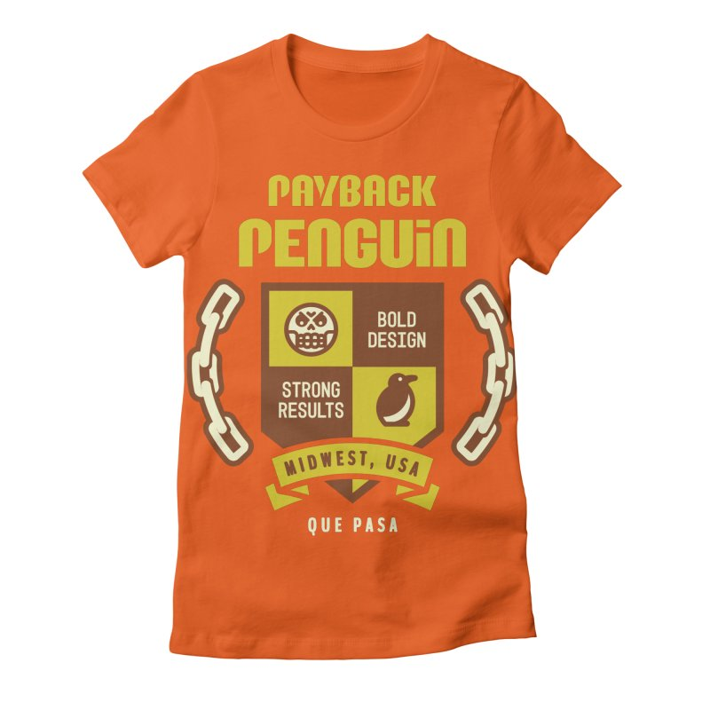 Payback Penguin Shield Women's Fitted T-Shirt by Payback Penguin