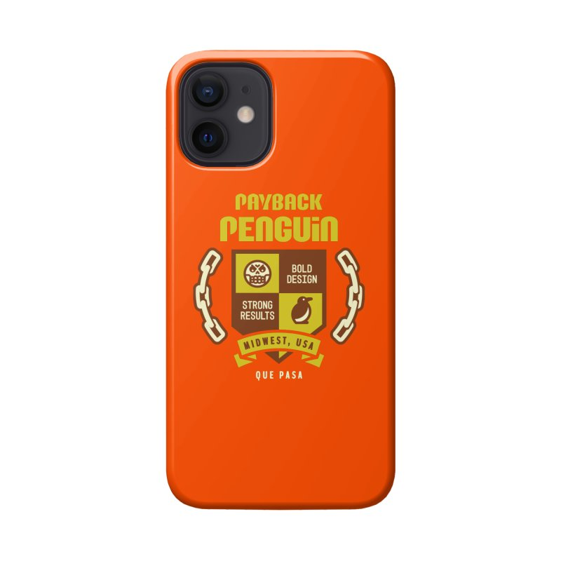 Payback Penguin Shield Accessories Phone Case by Payback Penguin