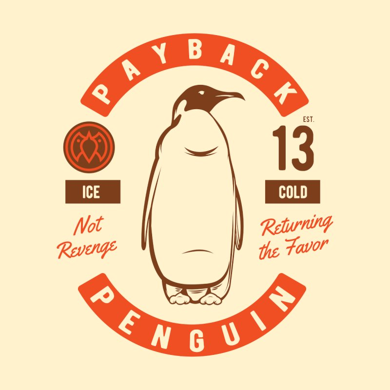 Payback Penguin Ice Cold - 2018 Kids Toddler T-Shirt by Payback Penguin