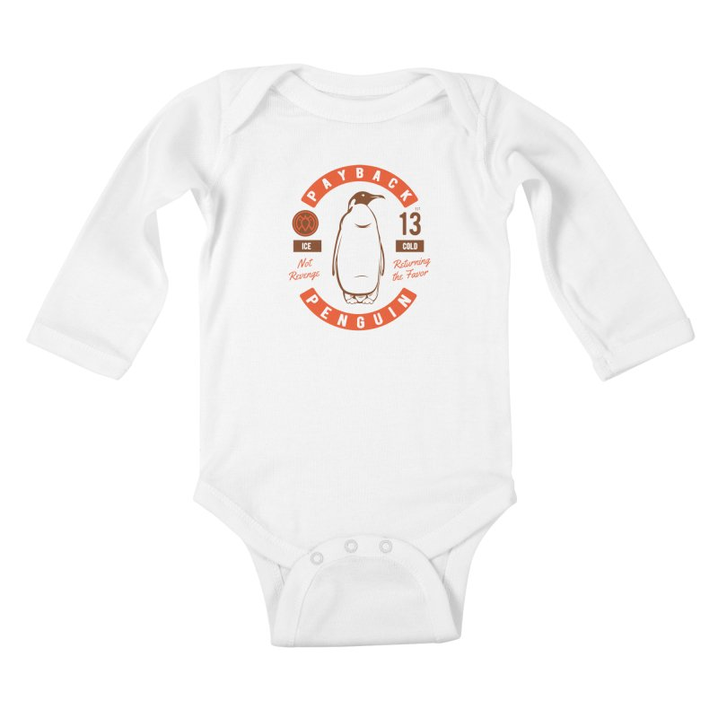 Payback Penguin Ice Cold - 2018 Kids Baby Longsleeve Bodysuit by Payback Penguin
