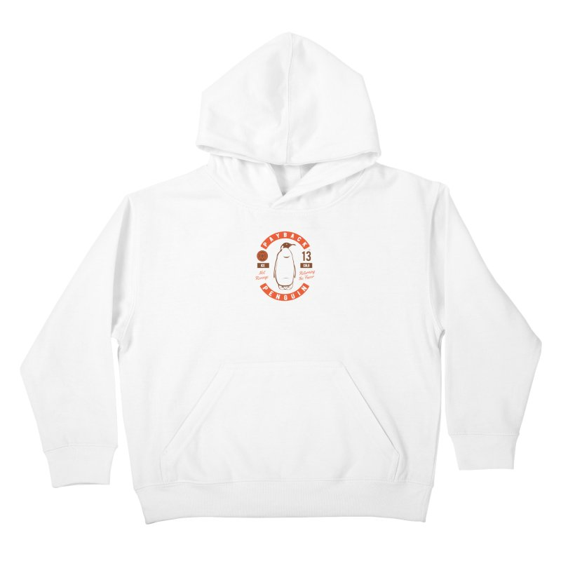 Payback Penguin Ice Cold - 2018 Kids Pullover Hoody by Payback Penguin