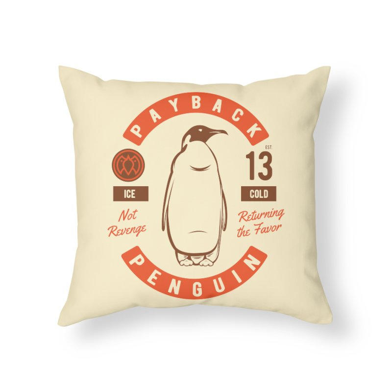 Payback Penguin Ice Cold - 2018 Home Throw Pillow by Payback Penguin