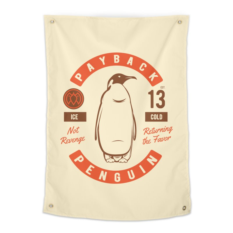 Payback Penguin Ice Cold - 2018 Home Tapestry by Payback Penguin