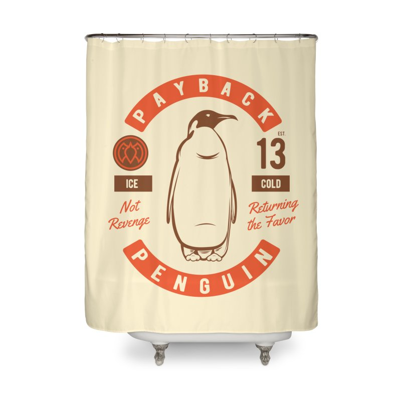 Payback Penguin Ice Cold - 2018 Home Shower Curtain by Payback Penguin