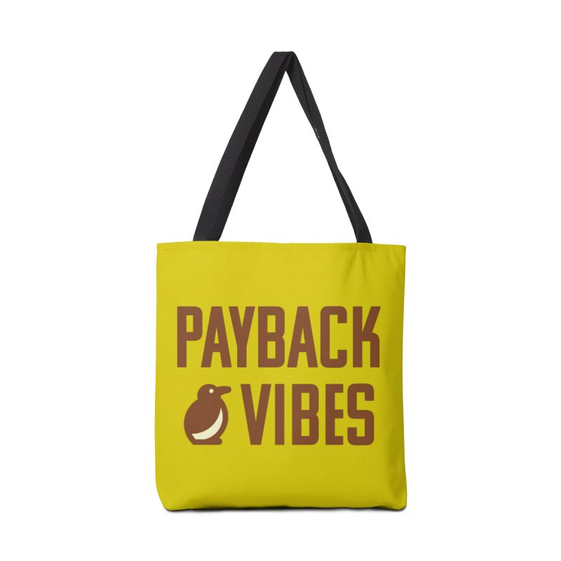 Payback Penguin - Payback Vibes Accessories Tote Bag Bag by Payback Penguin