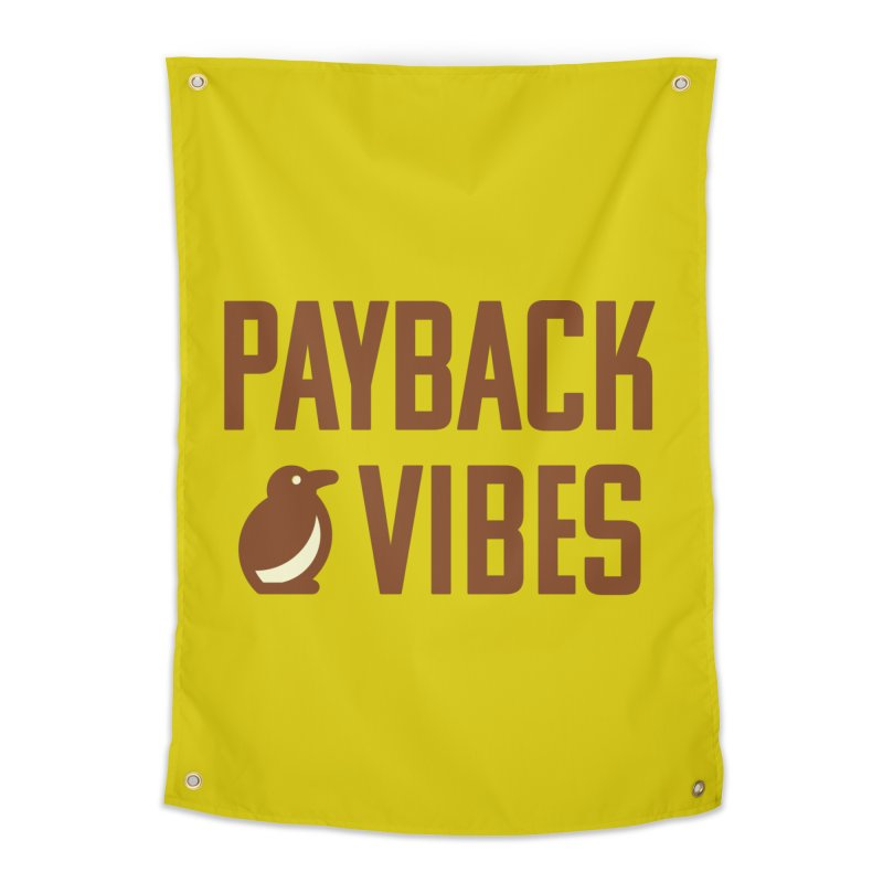 Payback Penguin - Payback Vibes Home Tapestry by Payback Penguin